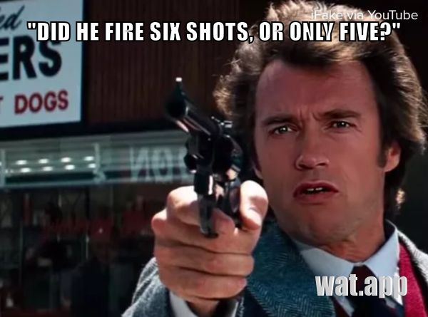 """DID HE FIRE SIX SHOTS, OR ONLY FIVE?"""