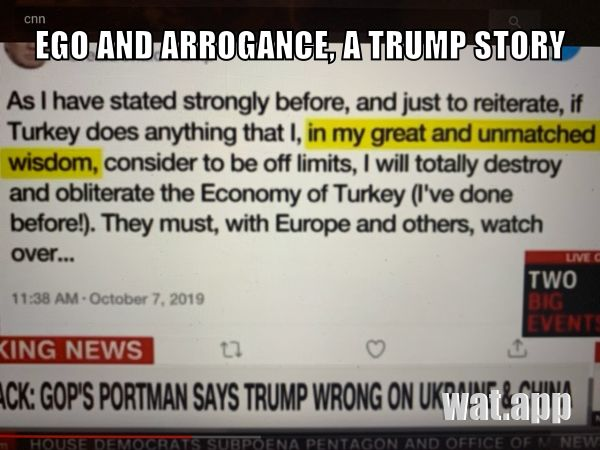 EGO AND ARROGANCE, A TRUMP STORY