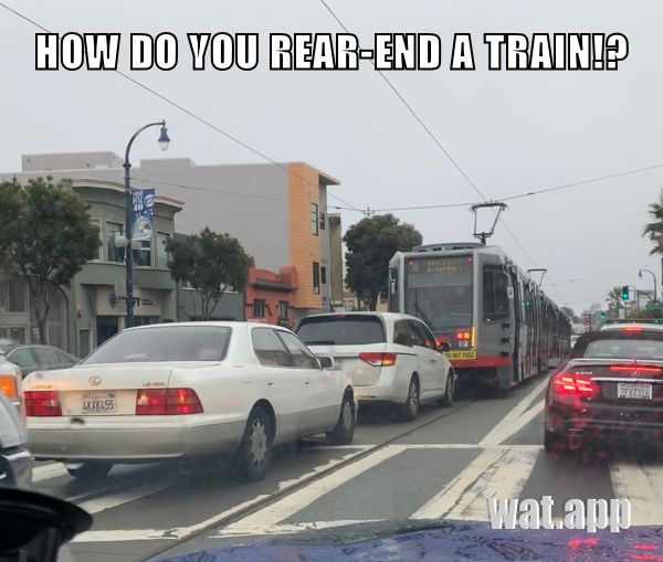 HOW DO YOU REAR-END A TRAIN!?